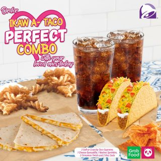 Not too late to share the love with your loved ones. Order Taco Bell's Ikaw a-Taco Perfect Combo today.