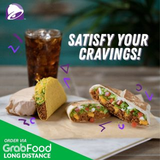 Don't let anyone stop you from grabbing your favorites. Order your Taco Bell cravings through @grabfoodph Long Distance Delivery today!