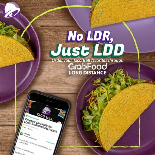 Far from your Taco Bell favorites? Don't worry, with @grabfoodph Long Distance Delivery you can just easily GRAB it!